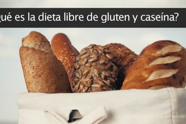¿Qué es la dieta libre de gluten y caseína?