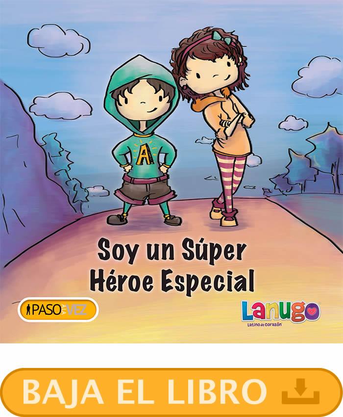 "Baja ""Soy un súper héroe especial"""