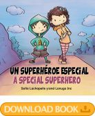 Download the book A Special Superhero by Sofía Lachapelle